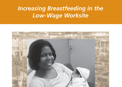 Policy Brief: Increasing Breastfeeding in the Low-Wage Worksite