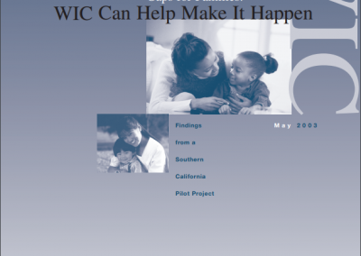Closing Health Insurance Gaps for Families, WIC Can Help Make It Happen: Findings from a Southern California Pilot Project