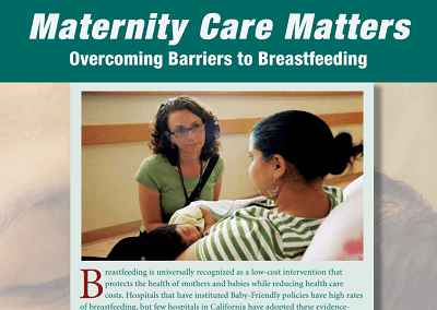 Maternity Care Matters: Overcoming Barriers to Breastfeeding and  County Fact Sheets
