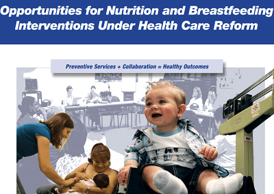 Opportunities for Nutrition and Breastfeeding Interventions Under Health Care Reform