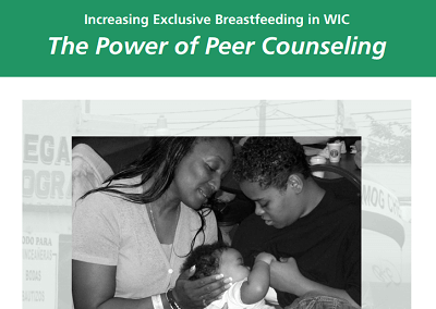 Policy Brief: Increasing Exclusive Breastfeeding in WIC, The Power of Peer Counseling